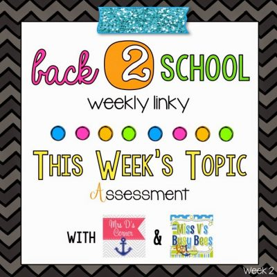 Back 2 School Linky – Week 2 Assessment