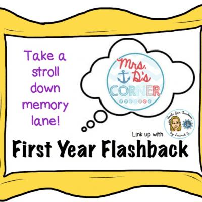 First Year Flashback
