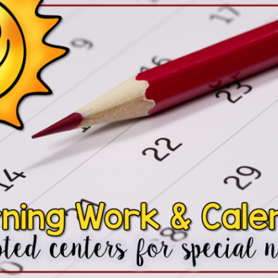 Life Skills Planning – Calendar & Morning Work