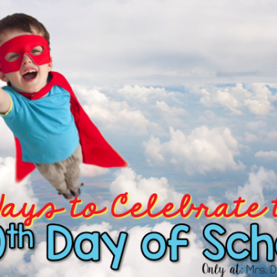 6 Ways to Celebrate the 100th Day