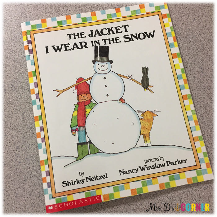 Jacket I Wear in the Snow is a great read aloud for January to help students learn appropriate dress for winter.
