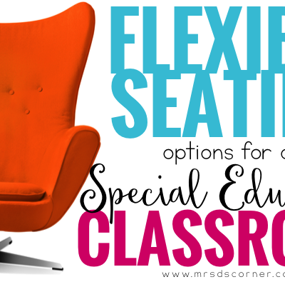 Flexible Seating Options for Special Education