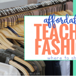 Affordable Teacher Fashion: Where to Shop