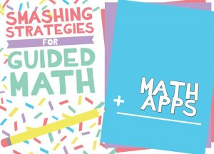 Guided Math: Apps