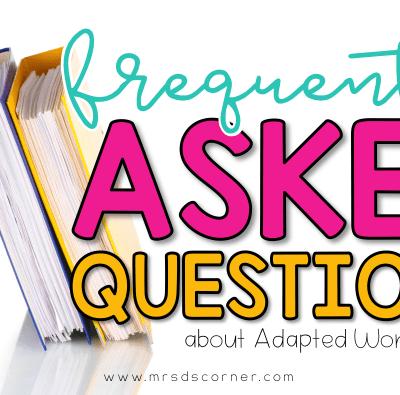 Adapted Work Binder Q&A