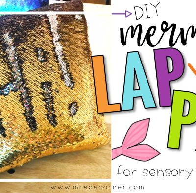 DIY Mermaid Lap Pad for Sensory Integration