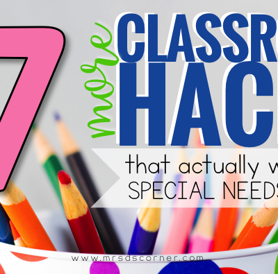 17 MORE Hacks That Actually Work in SPED